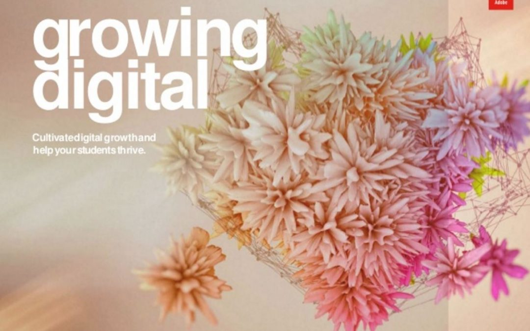 Growing Digital – Cultivate digital growth and help your students thrive