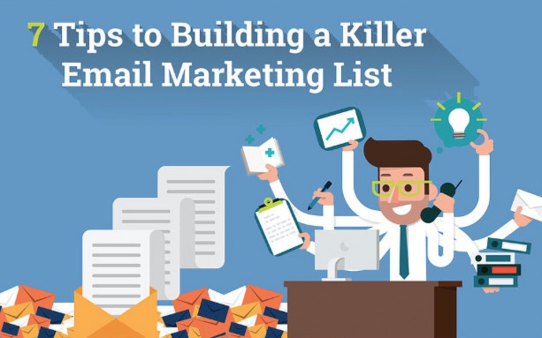 Tips for Building a Killer Email List [Infographic]