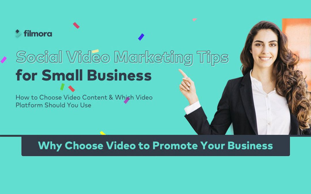Social Video Marketing Tips for Small Businesses [Infographic]