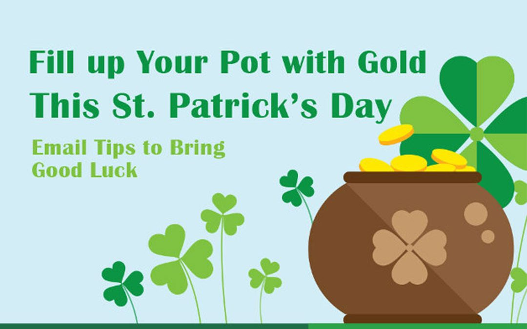Good-Luck Email Tips for St.Patrick's Day 2018 [Infographic]