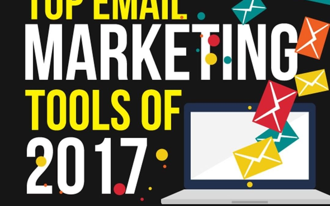 22 Top Email Marketing Tools of 2017 [Infographic]