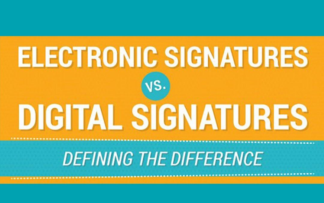 Electronic Signatures vs. Digital Signatures – Defining the Difference [Infographic]