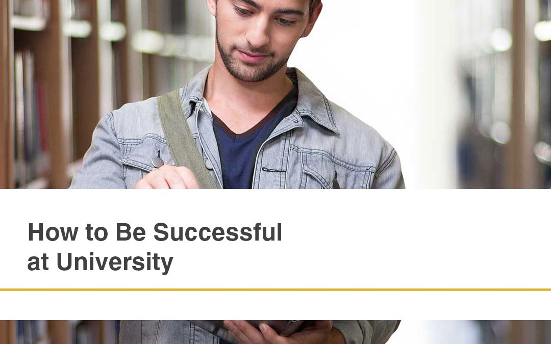 How to Be Successful at University some Life Hacks