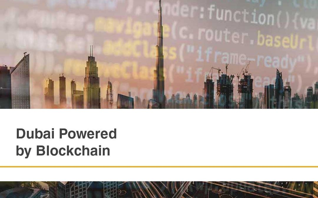 Dubai Powered by Blockchain