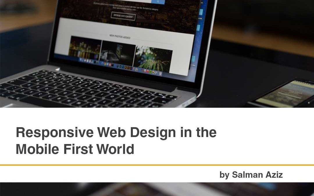 Responsive Web Design in the Mobile First World