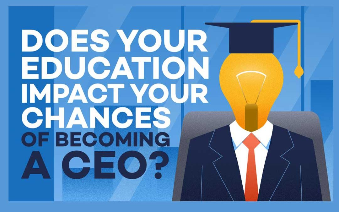 Do You Need a Degree to Become a Successful CEO?