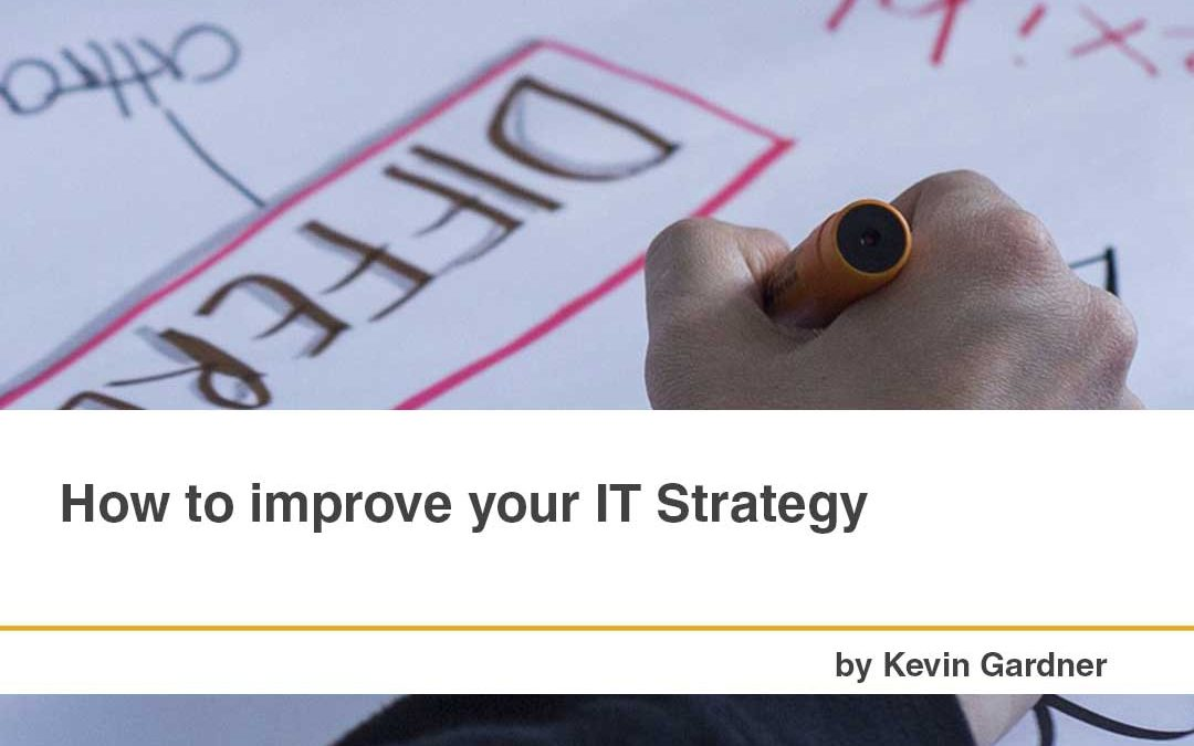 How to improve your IT Strategy