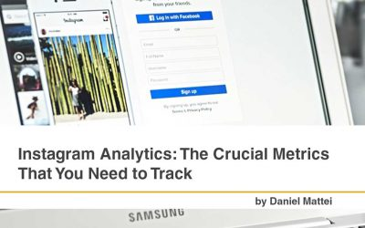 Instagram Analytics: The Crucial Metrics That You Need to Track