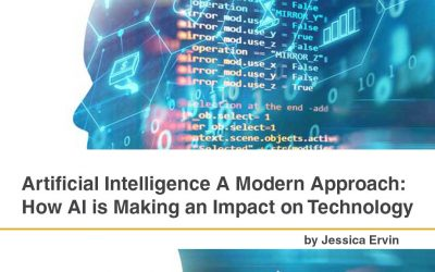 Artificial Intelligence A Modern Approach: How AI is Making an Impact on Technology