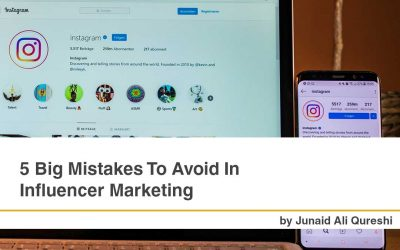 5 Big Mistakes To Avoid In Influencer Marketing