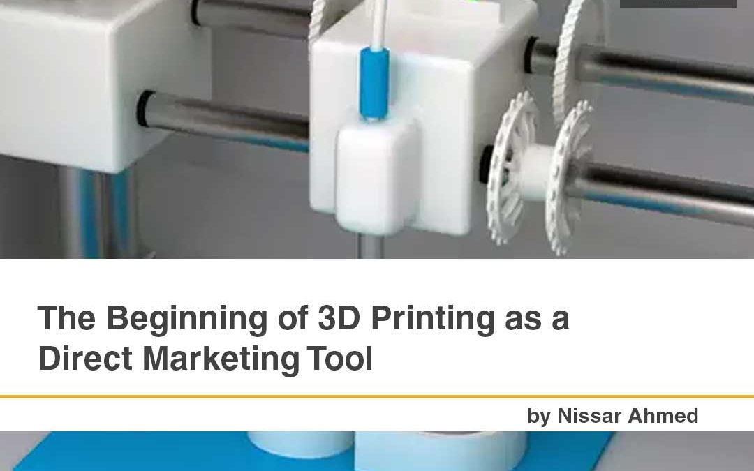 The Beginning of 3D Printing as a Direct Marketing Tool