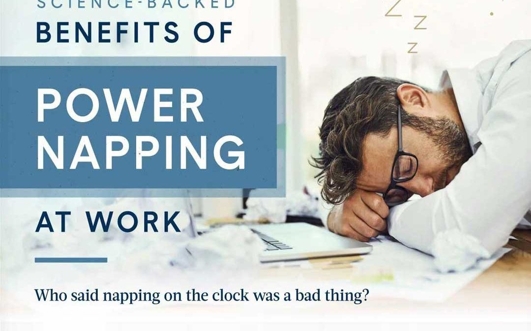 5 Benefits of Power Napping at Work [Infographic]