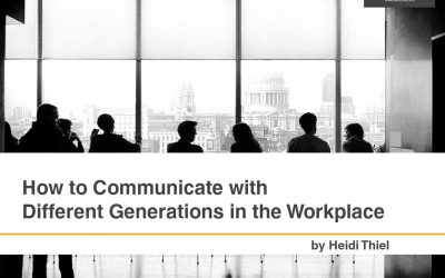 How to Communicate with Different Generations in the Workplace