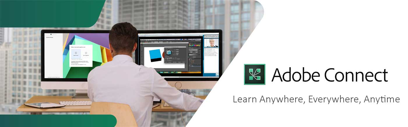 Adobe Connect -Learning anywhere, everywhere, anytime