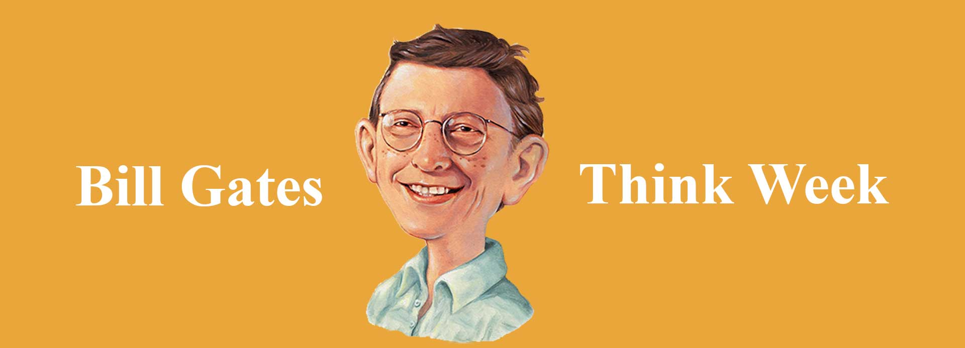 Bill Gates Think Week