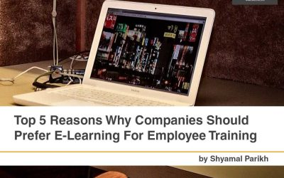 Top 5 Reasons Why Companies Should Prefer E-Learning For Employee Training