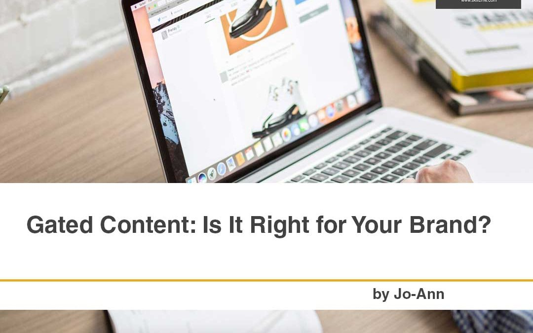 Gated Content: Is It Right for Your Brand?