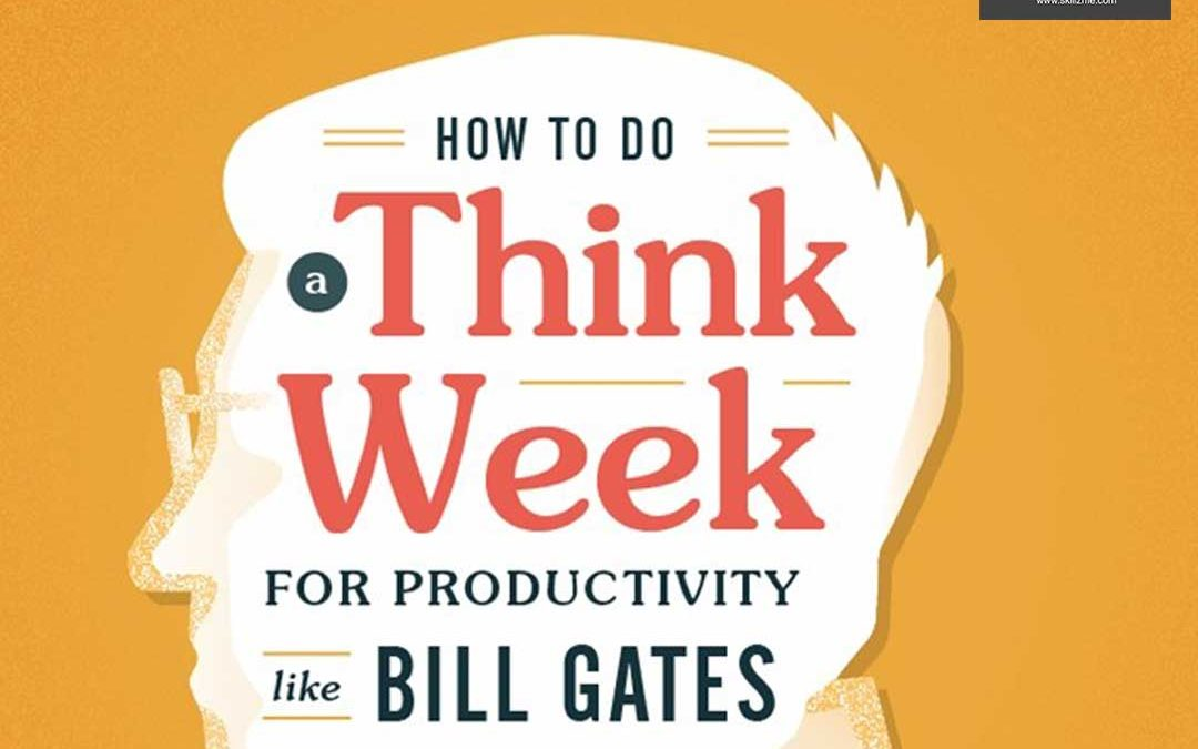 How to Do Bill Gates 'Think Week' for Productivity [Infographic]