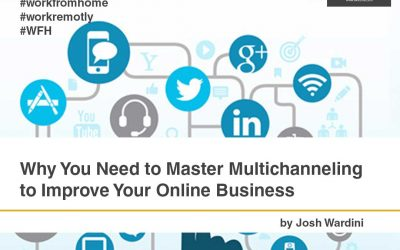 Why You Need to Master Multichanneling to Improve Your Online Business