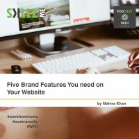 Five Brand Features You need on Your Website