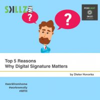Top 5 Reasons Why Digital Signature Matters