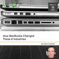 How MacBooks Changed These 8 Industries [Infographic]
