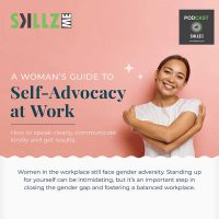 The Career Woman's Guide to Self-advocacy at Work [Infographic]