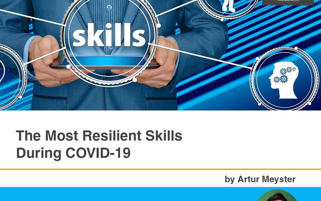 The Most Resilient Skills During COVID-19