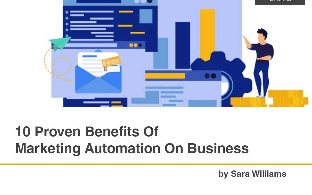 10 Proven Benefits Of Marketing Automation On Business