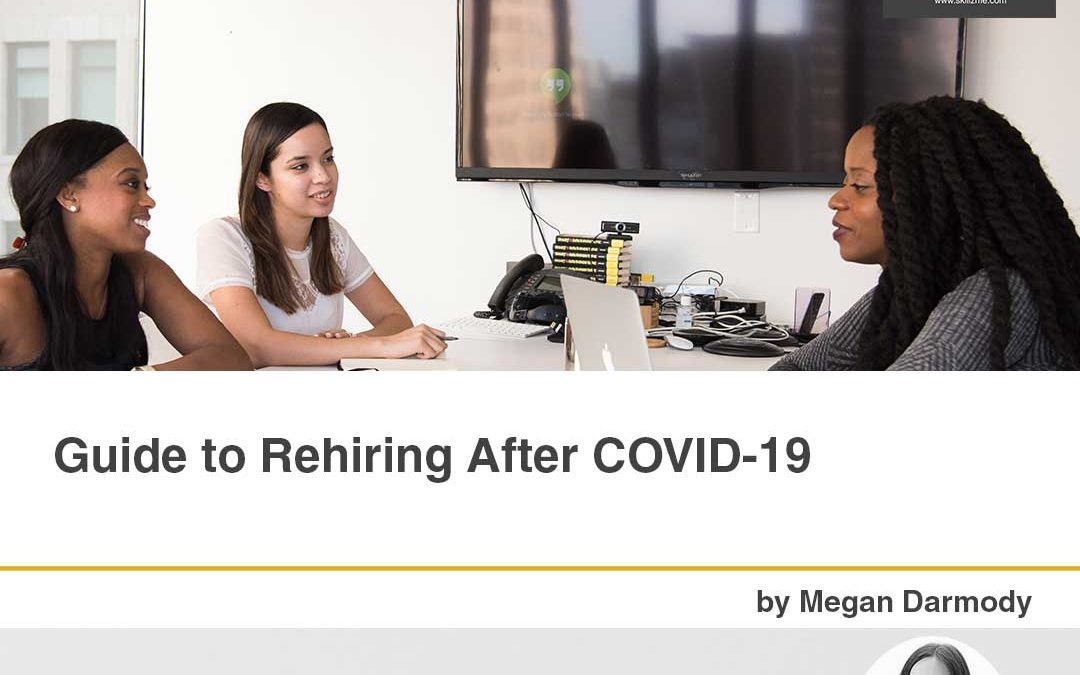 Guide to Rehiring After COVID-19