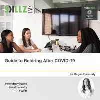 Guide to Rehiring After COVID-19 [Infographic]