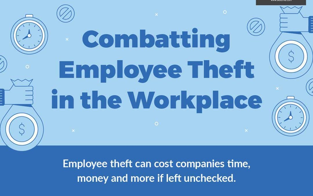 How to Spot and Prevent Employee Theft [Infographic]