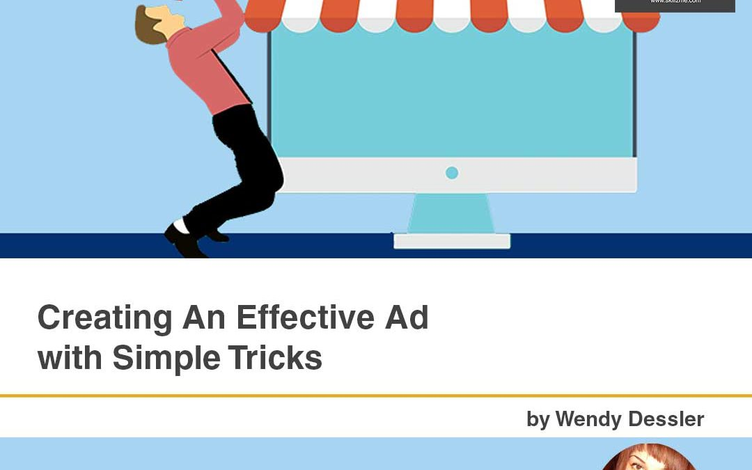 Creating An Effective Ad with Simple Tricks