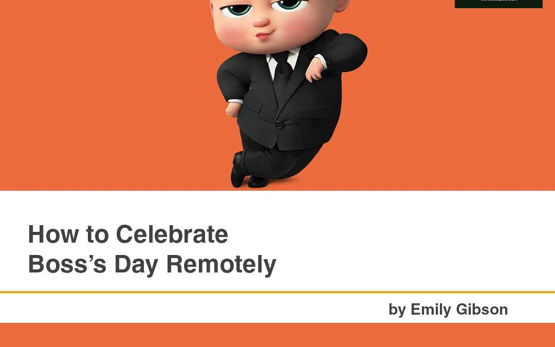 How to Celebrate Boss's Day Remotely [Infographic]