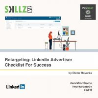 Retargeting: LinkedIn Advertiser Checklist For Success [Infographic]