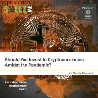 Should You Invest In Cryptocurrencies Amidst the Pandemic?