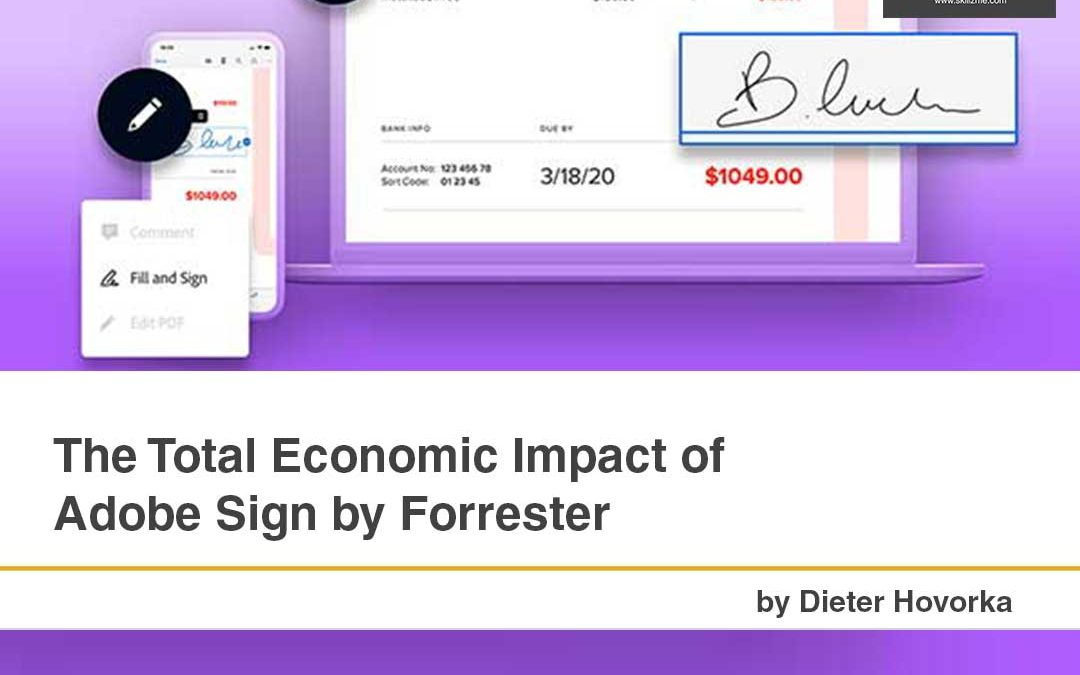The Total Economic Impact of Adobe Sign by Forrester