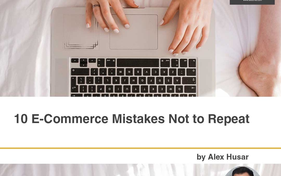 10 eCommerce Mistakes Not to Repeat