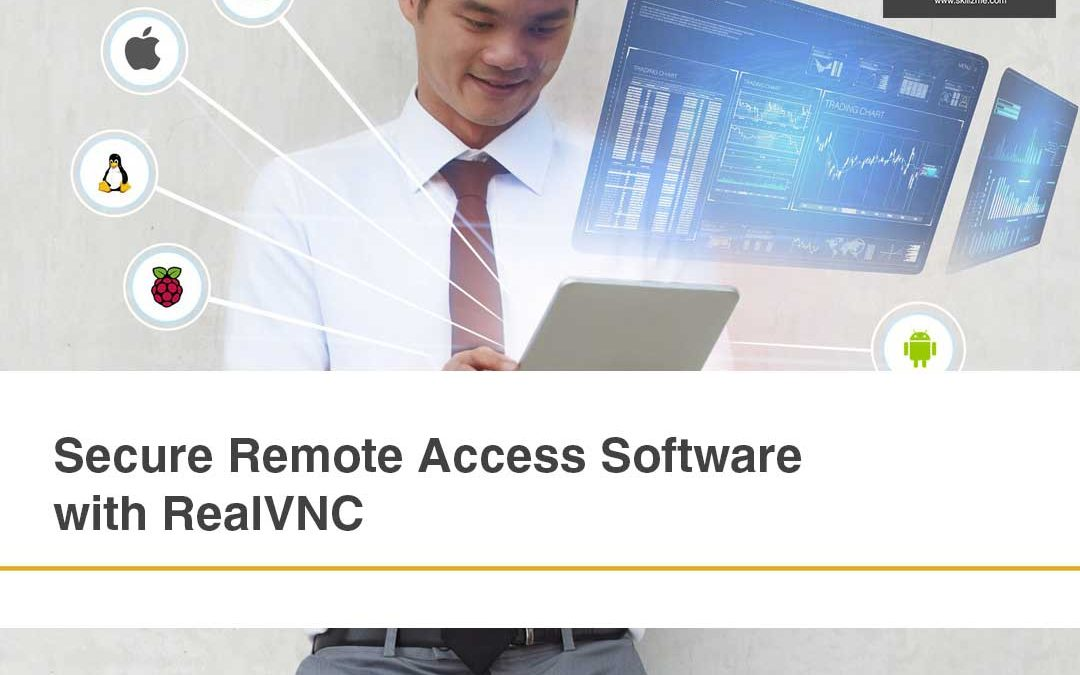 Secure Remote Access Software with RealVNC