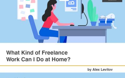What Kind of Freelance Work Can I Do at Home?