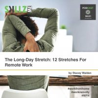 The Long-Day Stretch: 12 Stretches For Remote Work [Infographics]