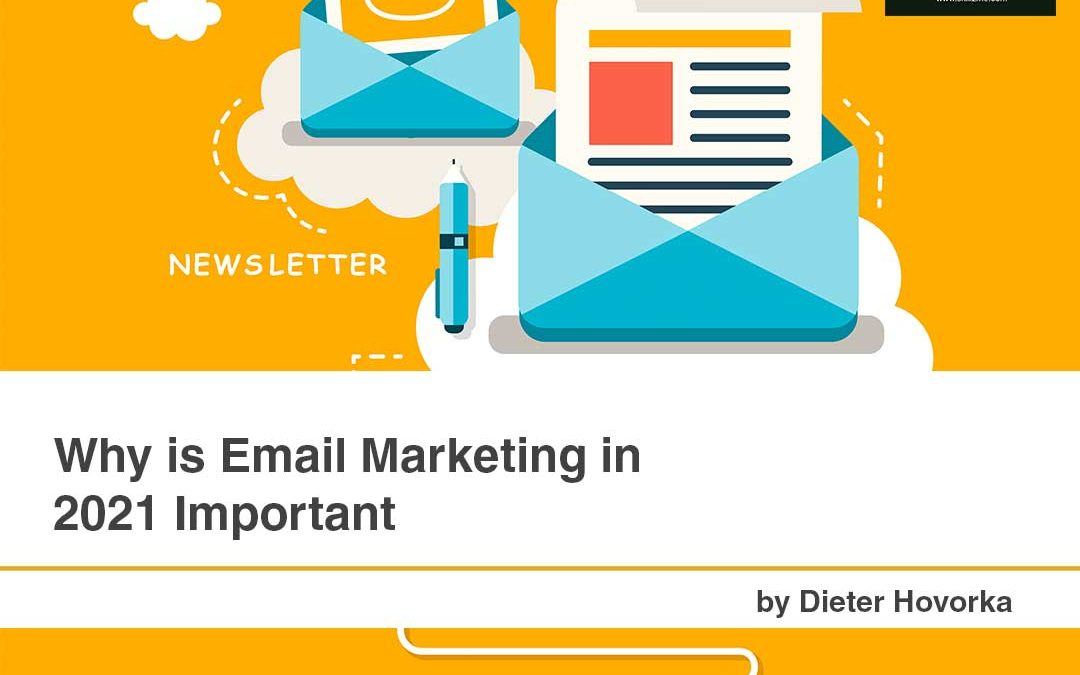Why is Email Marketing in 2021 Important [Infographic]